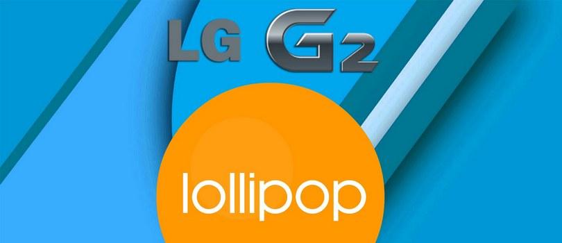 LG G2 – Oficjalny Android 5.0.2 Lollipop